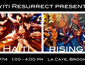 HAITI RISING! create. connect. heal 9/27